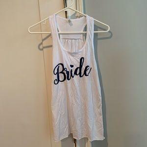 Bride tank top! Like new